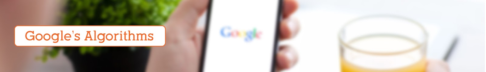 Google s Algorithms